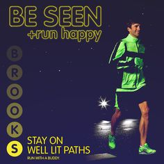 Stay on Well Lit Paths: And while you're at it, run with a friend or in a group.