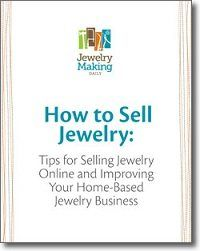 How to Sell Jewellery: Tips for Your Home-Based Jewellery Business and Selling Jewellery Online  12-16-2011 by TammyJones