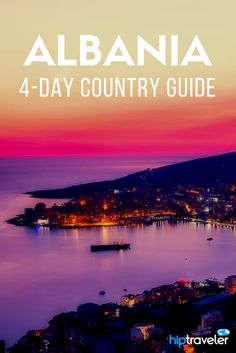 A complete guide to exploring Albania over 4 days. The ultimate itinerary including stops in Tirana, Berat, Saranda, Ksamili and more. Travel in Eastern Europe.   Blog by HipTraveler #Albania #EastEurope