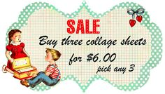 Sale on Digital Collage Sheets...Vintage Retro Fun.... www.monbonbon.etsy.com  $6.00