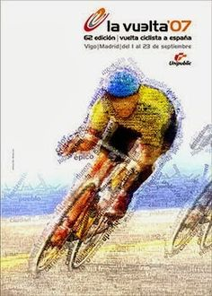 2007 Vuelta a Espana Poster. We think the designers of the 2007 poster got a new version of Photoshop to create this image. Excellent use of words to build this cyclist illustration, anyone read Spanish? Bike Poster, Tour Posters, Bicycle Art, Cycling Art, Bike Life, Illustration Art, Prints, Cyclists, Biking