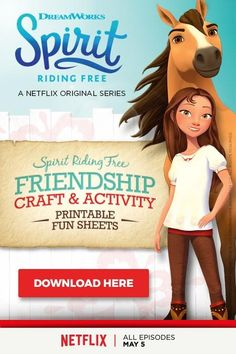 we wanted to provide a Spirit Riding Free horses activity pack and craft pages that your horse-loving kids and their friends might enjoy.