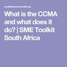 What is the CCMA and what does it do? Labor Law, South Africa, Knowing You
