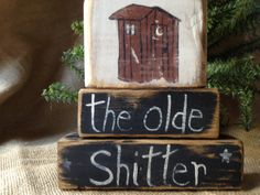 Primitive Outhouse The Olde Shitter By DoughAndSplinters On Etsy, $15.99. Outhouse  DecorOuthouse BathroomOuthouse ...