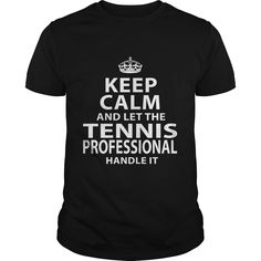 TENNIS PROFESSIONAL T-Shirts, Hoodies. Check Price Now ==►…