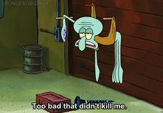 Best quotes from Spongebob, Patrick Star and Squidward. Funny Spongebob Memes, Funny Memes, Squidward Meme, Pineapple Under The Sea, Spongebob Squarepants, My Childhood, The Funny, Stupid Funny, Dumb And Dumber