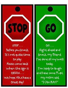 Stop and Go door signs for neighbor kids.
