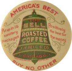"""Advertising pocket mirror for Bell Roasted Coffee by J.H. Bell & Co. of Chicago with trademark dated Jan. 7, 99. Mirror has large rendered bell and taglines """"America's Best Buy No Other"""" and """"Put up in 1lb sanitary packages. Positively the best for the money"""". Edge marked Parisian Novelty Co Chicago. size: 2-1/8"""" dia."""