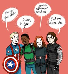 I've got your back! | I believe in you! | You're wonderful | Eat my entire ass | Captain America | Falcon | Black Widow | Winter Soldier | by Kehinki