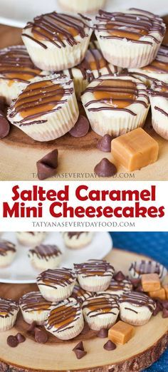 Salted Caramel Mini Cheesecakes - Tatyanas Everyday Food