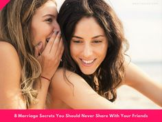 8 #Marriage Secrets You Should Never Share With Your #Friends