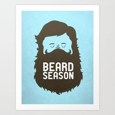 Beard Season Art Print by Chase Kunz | Society6