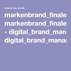 markenbrand_finaler_entwurfv5.indd - digital_brand_management_faehnle_teichmann_paetzmann.pdf