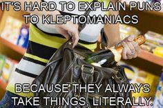 Kleptomaniacs