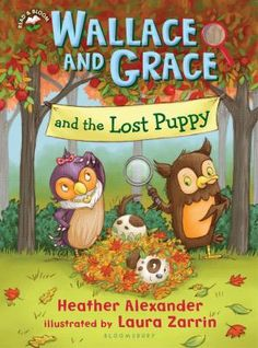 Wallace And Grace And The Lost Puppy / Heather Alexander ; illustrated by Laura Zarrin.