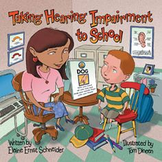Taking Hearing Impairment to School Book. $12.95