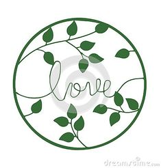 love-word-green-text-handwritten-font-green-leaves-circle-isolated-white-background-l-love-life-hope-health-green-eco-concept Vector Company, Company Logo, Handwritten Fonts, Love Words, Green Leaves, Love Life, Logo Design, Concept, Logos
