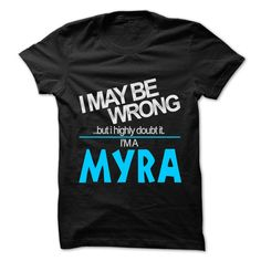 #Sportstshirts... Awesome T-shirts  Worth :$22.25Purchase Now  Low cost Codes View pictures & pictures of I May Be Wrong But I Highly Doubt It I am... MYRA - 99 Cool Name Shirt ! t-shirts & hoodies:In case you don't completely love our design, you'll be able to.... Check more at http://teachertshirt.info/sports/cool-gym-t-shirts-i-may-be-wrong-but-i-highly-doubt-it-i-am-myra-99-cool-name-shirt-from-instructor-tshirt/