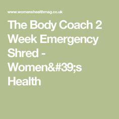 The Body Coach 2 Week Emergency Shred - Women's Health