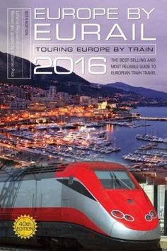 Europe by Eurail: Touring Europe by Train (Paperback)