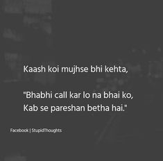 Sirf hum hi jo pareshaan puri duniya ko call krke puchte h. Love Parents Quotes, Cute Love Quotes For Him, Cute Attitude Quotes, Adorable Quotes, Cute Funny Quotes, True Love Quotes, Stupid Quotes, Girly Quotes, Feeling Loved Quotes