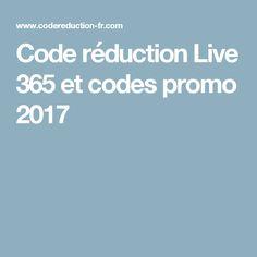 Code réduction Live 365  et codes promo 2017
