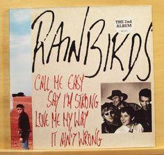RAINBIRDS - 2nd - Call me easy say i´m strong - NM Vinyl LP Die ÄRZTE Rod - RARE
