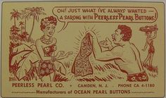 1940s PEERLESS PEARL BUTTONS vintage advertisement postcard CAMDEN New Jersey ILLUSTRATION by Christian Montone, via Flickr