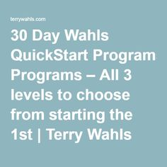 30 Day Wahls QuickStart Programs – All 3 levels to choose from starting the 1st | Terry Wahls MD | Defeating Progressive Multiple Sclerosis without Drugs | MS Recovery | Food As Medicine