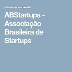 ABStartups - Associação Brasileira de Startups