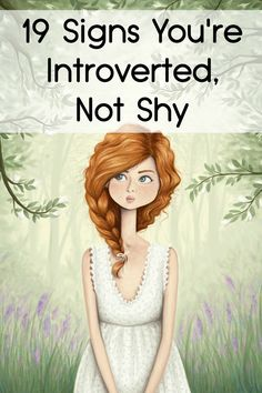 19 Signs You're Introverted, Not Shy ~ http://facthacker.com/signs-youre-introverted-not-shy/