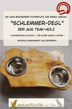 """""""Schlemmer-Degl"""" aus Teak-Holz - Selectcats and Dogs Petshop Dog Bowls, Dogs, Wood Slab, Dog, Handmade, Cats, Pet Dogs, Doggies"""
