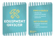 Project Team Role - Equipment Officer