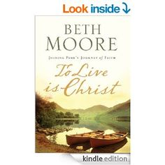 To Live Is Christ - Kindle edition by Beth Moore. Religion & Spirituality Kindle eBooks @ AmazonSmile.