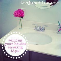 Ten June: Selling Our House: Showing Tips : A few super simple tips =)