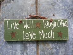 Live Well Laugh Often Love Much Sign with Rusty by TheCountryShed, $20.00