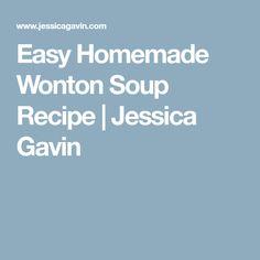 Easy Homemade Wonton Soup Recipe| Jessica Gavin