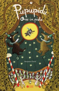 """Pupupidù, orsi in pista"" Benjamin Chaud (Panini)"