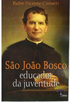 São João Bosco Educador da Juventude