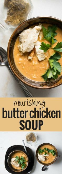 Butter Chicken Soup. So easy! And so much healthier than the takeout classic. Your wallet and your health will thank you.