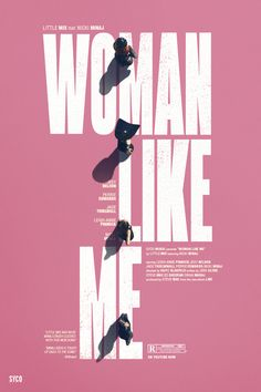 Little Mix feat. Nicki Minaj — Woman Like Me by Flavs Designs Graphic Design Layouts, Graphic Design Posters, Graphic Design Illustration, Layout Design, Event Poster Design, Poster Design Inspiration, Plakat Design, Typography Layout, Typographic Poster