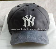 Baseball cap birthday cake.  Only it will SO NOT BE a Yankees cap!!