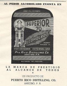 Necesito mi alcoholado! El Alcoholado Superior 70 | Historia y Genealogia PR