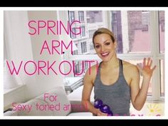▶ BEST ARM WORKOUT, for spring!! Tight, toned triceps, biceps, sexy shoulders, tank top arms - YouTube
