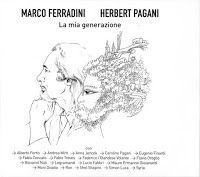 Contatto diretto: Marco Ferradini - La mia generazione