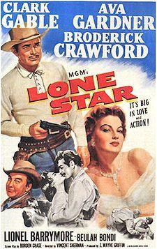 Lone Star (1952) Clark Gable, Ava Gardner, Brodrick Crawford