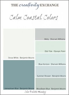 I like the woodlawn blue---maybe this will be the winner for the backsplash! Collection of calm coastal paint colors (Color Palette Monday) The Creativity Exchange Coastal Cottage, Coastal Homes, Coastal Decor, Coastal Farmhouse, Coastal Nursery, Coastal Bedrooms, Beach Homes, Coastal Interior, Coastal Living Rooms