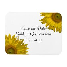 Yellow #Sunflower #Quinceanera Save the Date #Magnet Customize the pretty Yellow Sunflower #Quinceañera Magnet with the name of the 15 year old birthday girl and date of her b-day. This elegant custom quinceanera keep the date magnet features yellow sunflower blossoms adorning the corners with a white background. Perfect to set the tone for your sunflower #birthday #party theme. #sweetfifteen #sweet15 #sunflowers #savethedate #fifteen