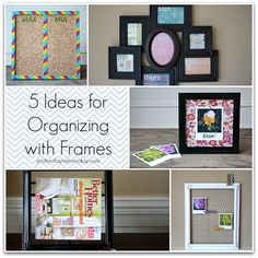 5 Ideas for Organizing with Frames | Yesterday On Tuesday