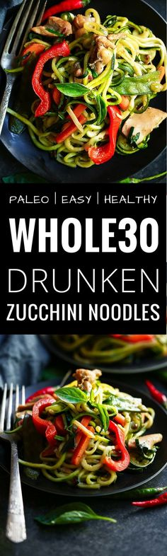Drunken Zucchini Noodles - Paleo, Whole30